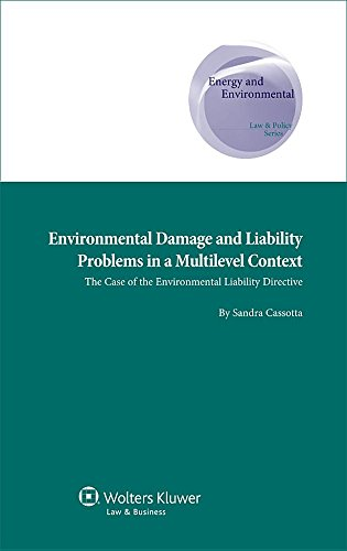 environmental-damage-and-liability-problems-in-a-multilevel-context-the-case-of-the-environmental-li