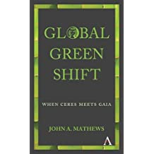 GLOBAL GREEN SHIFT (Anthem Other Canon Economics)