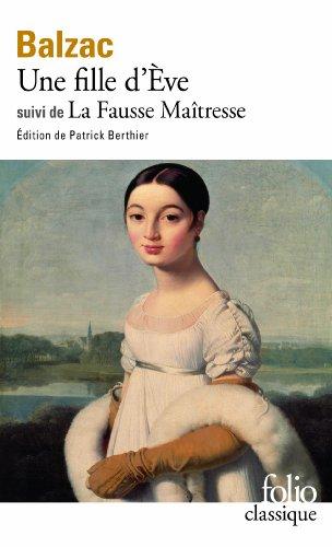 Une Fille d'Ève / La Fausse maîtresse (Folio) por Honoré de Balzac