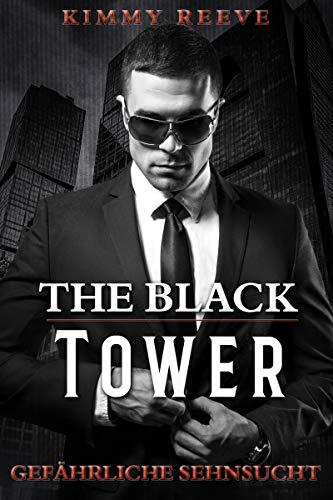 The Black Tower: Gefährliche Sehnsucht -
