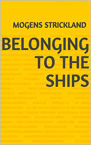 Belonging To The Ships (Portuguese Edition) por Mogens Strickland