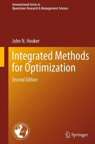 Integrated Methods for Optimization (International Series in Operations Research & Management Science)