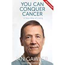 You Can Conquer Cancer (English Edition)