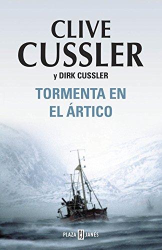 Tormenta en el Ártico (Dirk Pitt 20) por Clive Cussler