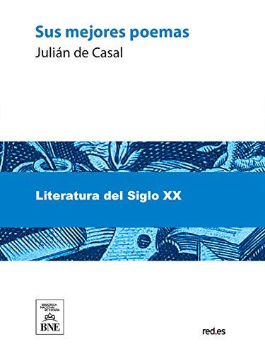 Sus mejores poemas por Julián de Casal