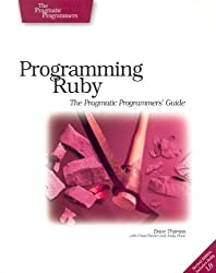 Programming Ruby: The Pragmatic Programmers' Guide, Second Edition by Dave Thomas (2004-10-11)