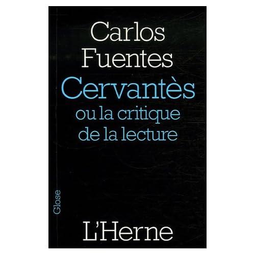 Cervantès : Ou la critique de la lecture
