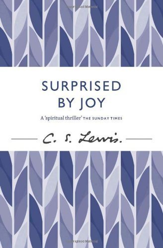 Surprised by Joy (C. Lewis Signature Classic) by Lewis, C. S. (2012) Paperback