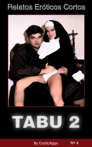 Tabu 2 Relatos Eroticos Cortos No 4 Spanish Edition By Erotic