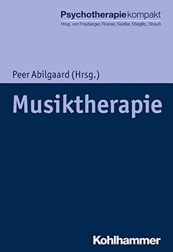 Musiktherapie (Psychotherapie kompakt)