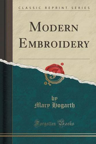 Modern Embroidery (Classic Reprint)