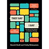 """""""They say/I Say"""": The Moves That Matter in Academic Writing"""