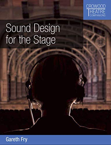 Sound Design for the Stage (English Edition)