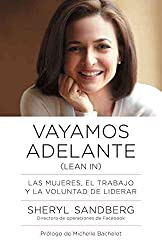 [(Vayamos Adelante : Las Mujeres, el Trabajo y la Voluntad de Liderar)] [By (author) Sheryl Sandberg ] published on (August, 2013)