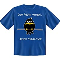 T-Shirt con: Der frühe Vogel kann mich mal (colore: blu-blu)