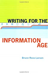 Writing for the Information Age (Effective Writing)