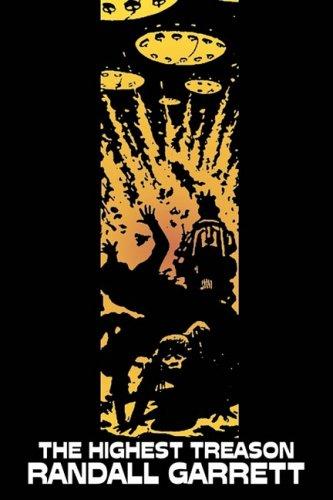 The Highest Treason by Randall Garrett, Science Fiction, Adventure Cover Image