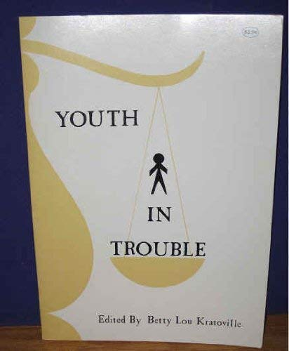 Youth in Trouble: A Symposium, May 2 and 3, 1974, Airport Marina Hotel, Dallas-Fort Worth Regional Airport