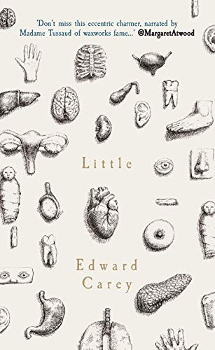 Little (English Edition) por Edward Carey