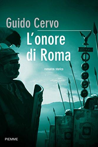 L'onore di Roma (Il legato romano Vol. 3)