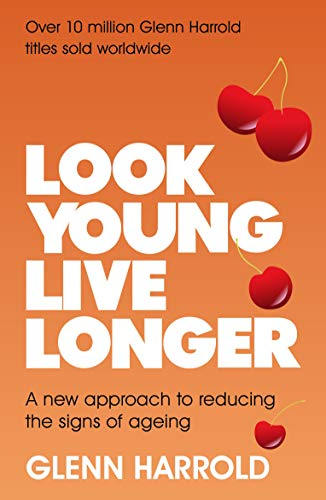 Look Young, Live Longer: A new approach to reducing the signs of ageing