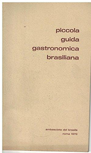 Piccola guida gastronomica brasiliana
