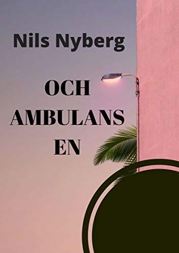 Och ambulansen (Swedish Edition)