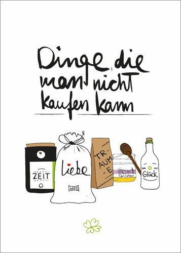 Poster 30 x 40 cm: Dinge die Man Nicht kaufen kann von Formart - Zeit für Schönes! - Hochwertiger...
