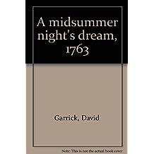 A midsummer night's dream, 1763