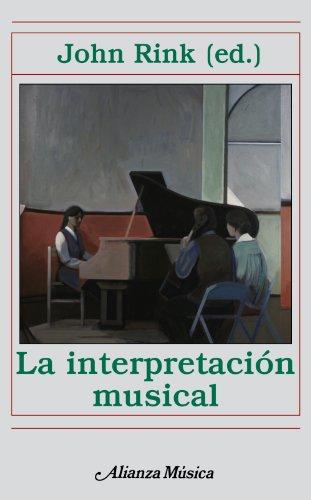 Descargar Libro La interpretación musical (Alianza Música (Am)) de John Rink