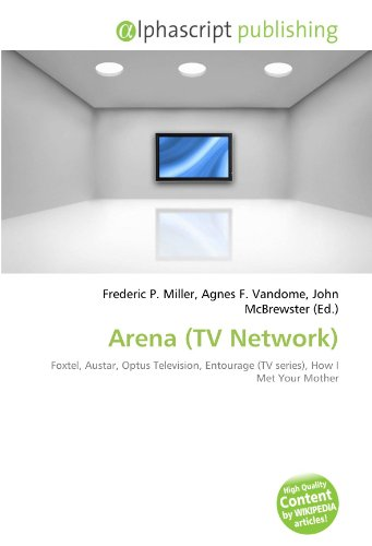 arena-tv-network-foxtel-austar-optus-television-entourage-tv-series-how-i-met-your-mother