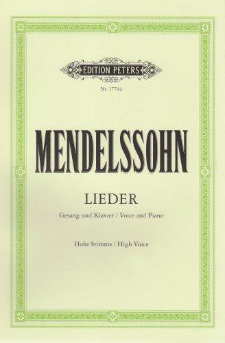 Mendelssohn Lieder : Gesang und Klavier, Hohe Stimme