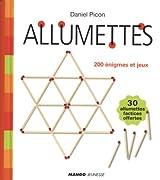Allumettes : 200 enigmes et jeux