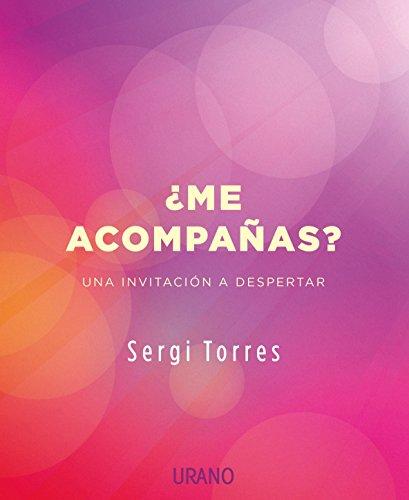 ¿ME ACOMPAÑAS? (Crecimiento personal) por SERGI TORRES BALDÓ