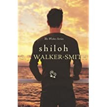Shiloh (Wishes) by GJ Walker-Smith (2016-01-30)