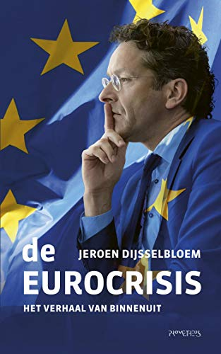 De Eurocrisis (Dutch Edition)