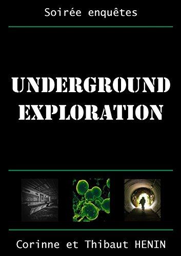 Underground Exploration par Thibaut Henin