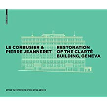 Le Corbusier & Pierre Jeanneret - Restoration of the Clarté Building, Geneva (Immeuble Clarte Renovated)