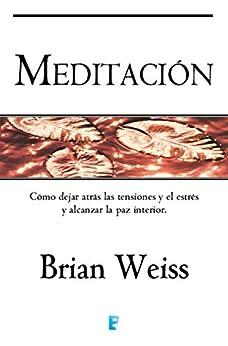 Meditación de [Weiss, Brian]