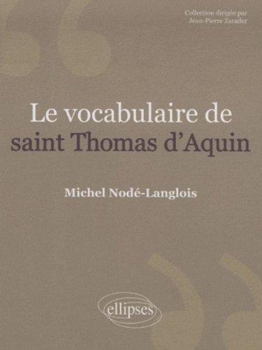 Le vocabulaire de saint Thomas d'Aquin