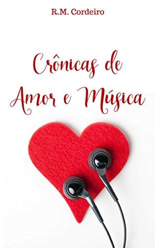 Crônicas de Amor e Música (Portuguese Edition)