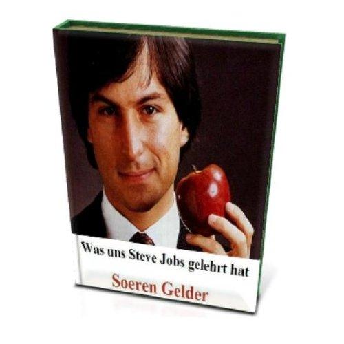 Was uns Steve Jobs gelehrt hat