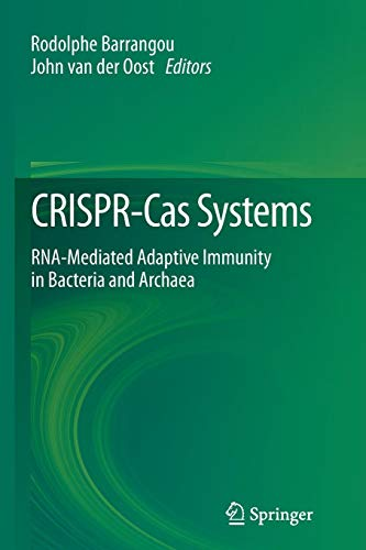 CRISPR-Cas Systems: RNA-mediated Adaptive Immunity in Bacteria and Archaea