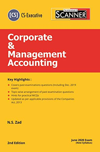 Taxmann's Scanner-Corporate & Management Accounting (CS-Executive)(June 2020 Exam-New Syllabus)(2nd Edition 2020)