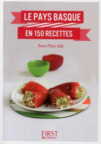 Petit livre de - Le Pays Basque en 150 recettes
