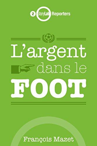 L'argent dans le foot par François Mazet