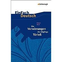 EinFach Deutsch Textausgaben: Robert Musil: Die Verwirrungen des Zöglings Törleß: Gymnasiale Oberstufe