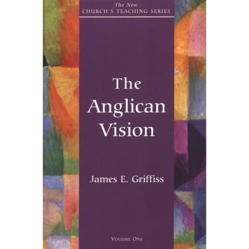 Anglican Vision by James E. Griffiss (1997-03-28)