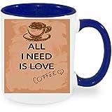 """'""""All I Need Is Coffee Taza de café con diseño, impresa Taza con frases o imágenes–También personalizarla Después de elección del Cliente"""