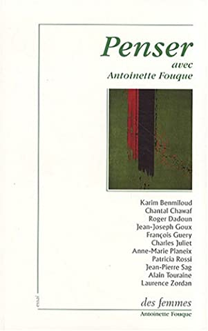 Penser avec Antoinette Fouque